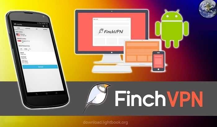 FinchVPN 2021 Unblock Websites Download for PC and Mobile