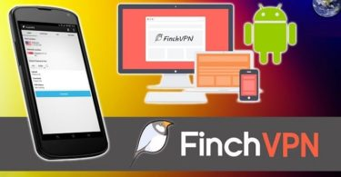 Download Finchvpn 2018 to Unblock Websites for PC and Mobile Phone