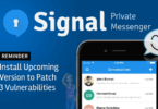 Download Signal Private Messenger for Encrypted Audio and Video Chat