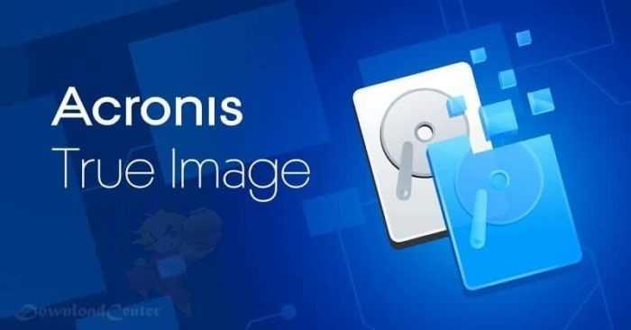 Download Acronis True Image 2021 Create a Reliable Backup