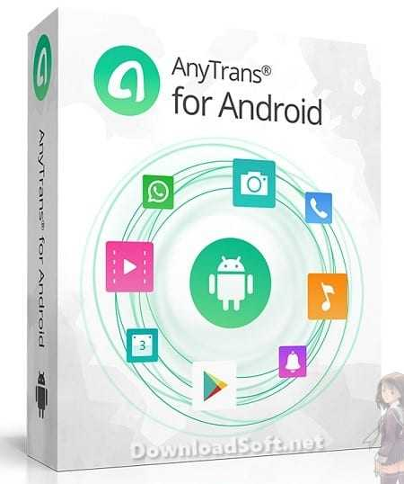 Download AnyTrans Android Transfer Your Mobile Phone Data