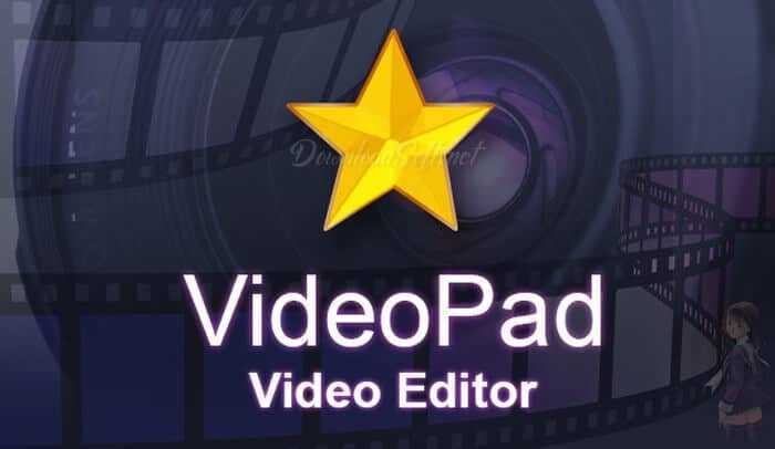Download VideoPad Video Editor Free Software for Everyone