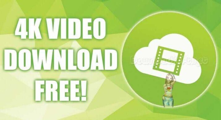 Download 4K Video Downloader - Enjoy Your Videos Anywhere
