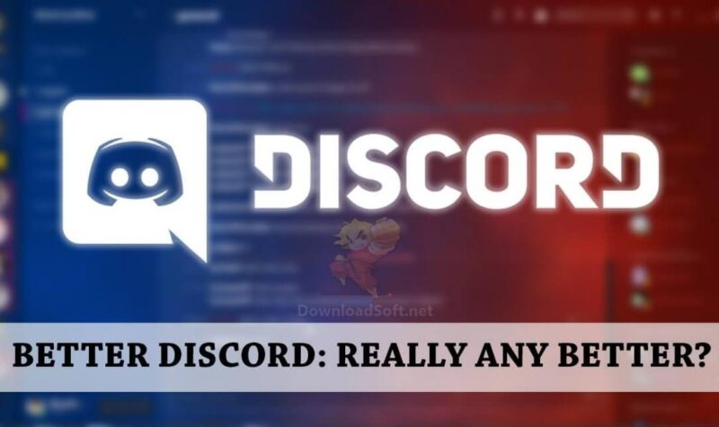 Download BetterDiscord 2021 Open Source for Windows & Mac